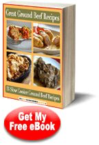 """""""Great Ground Beef Recipes: 13 Slow Cooker Ground Beef Recipes"""" Free eCookbook 
