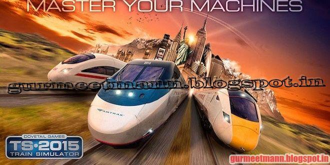Train Simulator 2015 -  PC Games | Full Version - Downloads Free PC Game