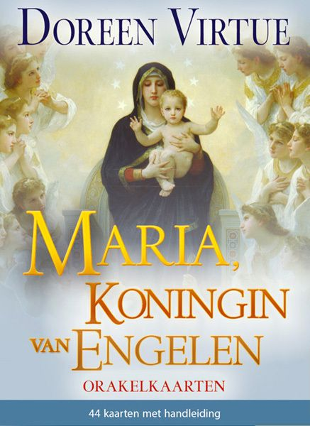 Maria, Koningin van Engelen, D. Virtue - De Vrolijke Engel
