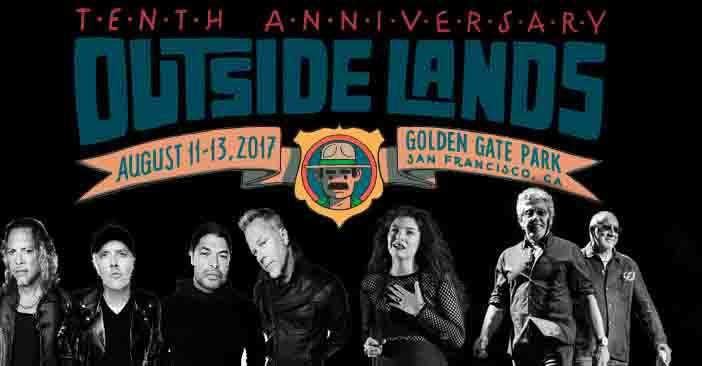 Who - Metallica - Gorillaz - Lorde - 2017 Outside Lands Lineup -