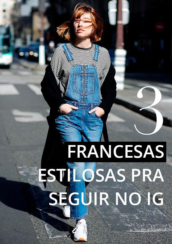 """3 francesas com estilo e """"je ne sais quoi"""" de sobra pra te inspirar!"""