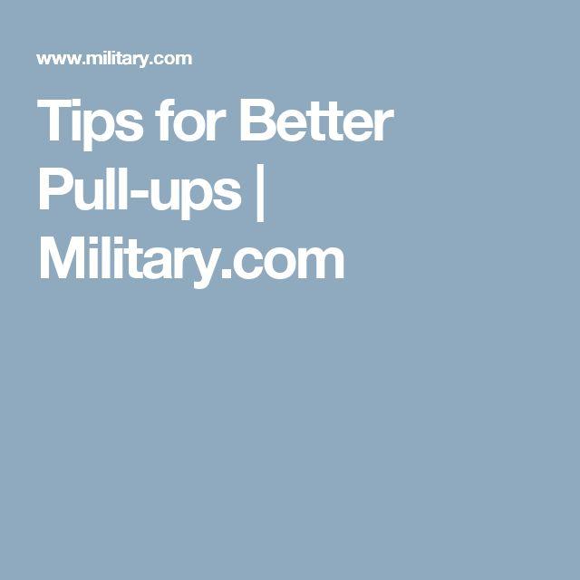 Tips for Better Pull-ups | Military.com