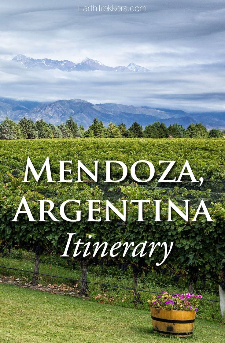 17 best ideas about mendoza on pinterest argentina for Best time to visit wine country