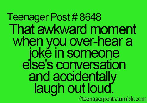 "I had this happen to me before, accept I was somewhere and had a awesome come back to my mom and some random person laughed. I was like, ""who the heck told YOU to laugh?"""
