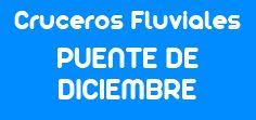Cruceros Fluviales Puente de Diciembre mCF Mi Crucero Fluvial