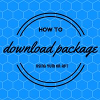 Learn how to download package from YUM or APT repository. Standalone package can be used to install on other server which has no YUM or APT configured.