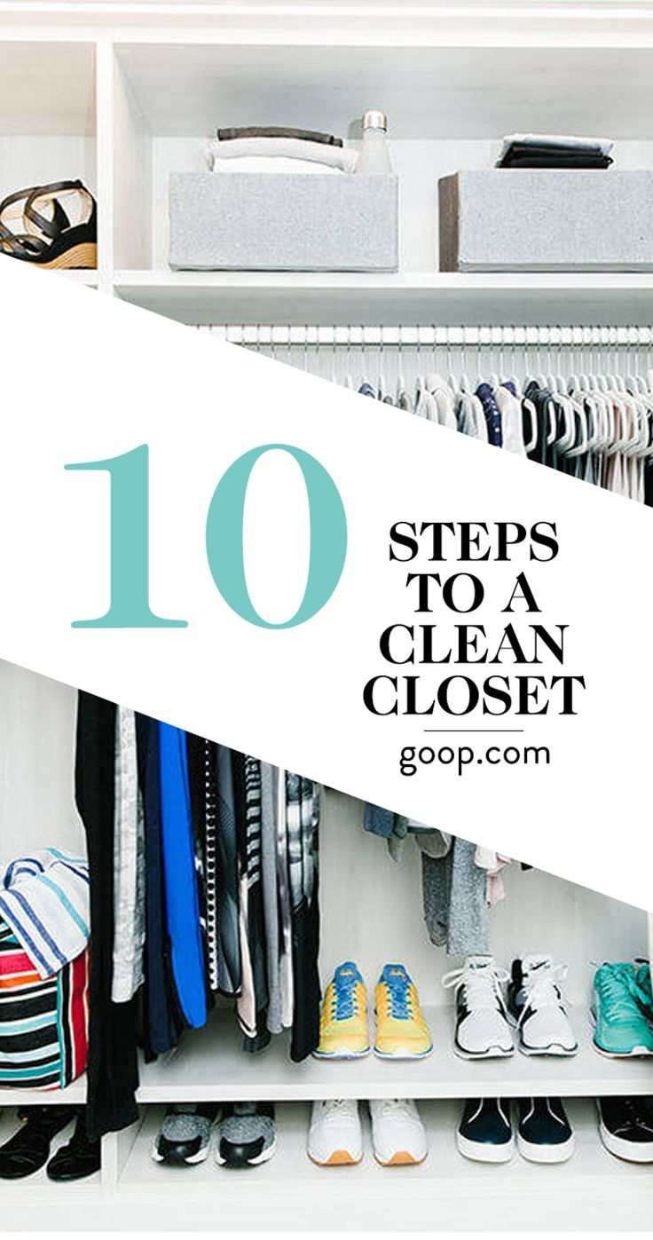 Follow these 10 steps to get a clean closet whether you have a tiny space or roomy walk-in.