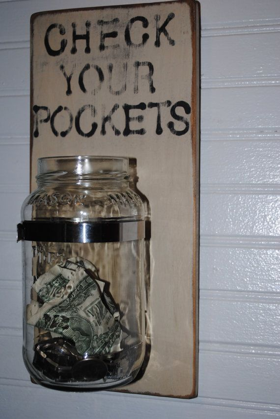 Check Your Pockets Laundry Room Sign by BandLCreations on Etsy Perfect since my man never empties his pockets! :)