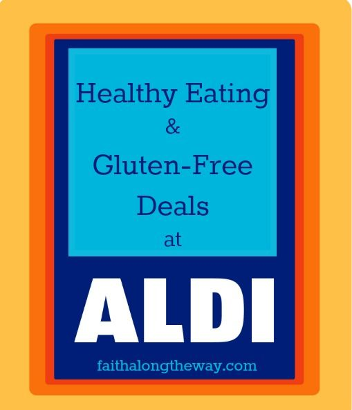 Healthy Eating & Gluten Free Deals @ Aldi: An insider scoop on the best healthy deals at Aldi and how to stretch your food budget farther by shopping there. http://faithalongtheway.com