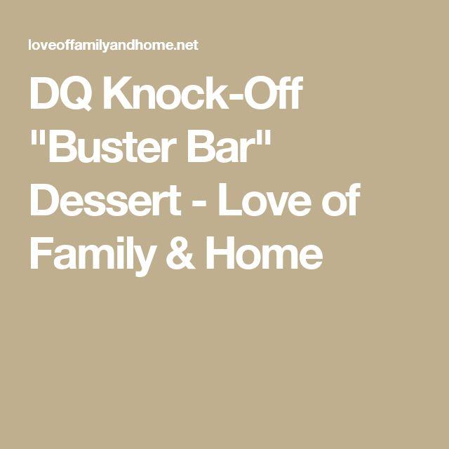 "DQ Knock-Off ""Buster Bar"" Dessert - Love of Family & Home"