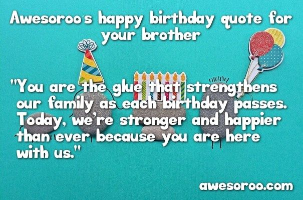 cute happy birthday quote for your brother
