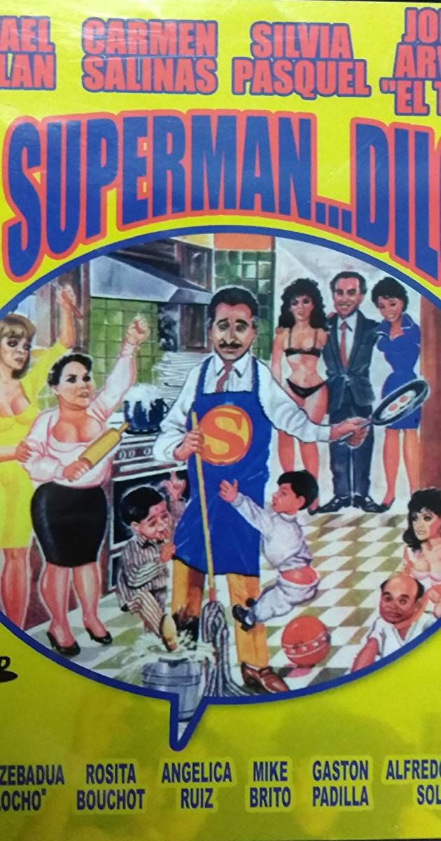 Directed By Javier Duran With Rafael Inclan Silvia Pasquel Yirah Aparicio Rosita Bouchot Superman The Hollywood Reporter Popular Movies