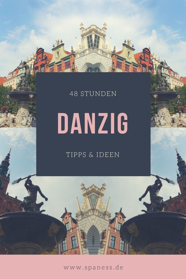 Polen Städtetrip - 48 Stunden Danzig Top Tipps.