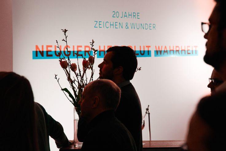 ZEICHEN & WUNDER / 20 Jahre Jubiläum – Vortrag und Fest / #Mut #Liebe #Stolz #Sehnsucht / by Zeichen & Wunder, München