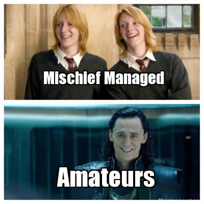 please. we are talking about the God of Mischief here ;)