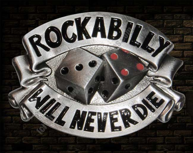 Buckle Rockabilly will never die