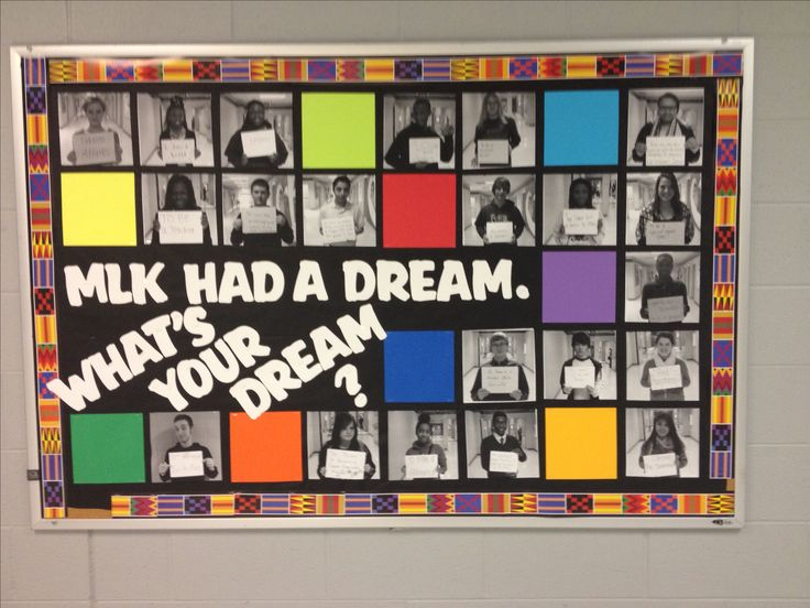 "K.G.  Black history month MLK ""I Have a Dream"" bulletin board. It is important to learn about MLK and his movement. Students can state their own dream/ goal and we can talk about what kind of goals we can have. For kindergarten we can help them write if they do not know how to yet."