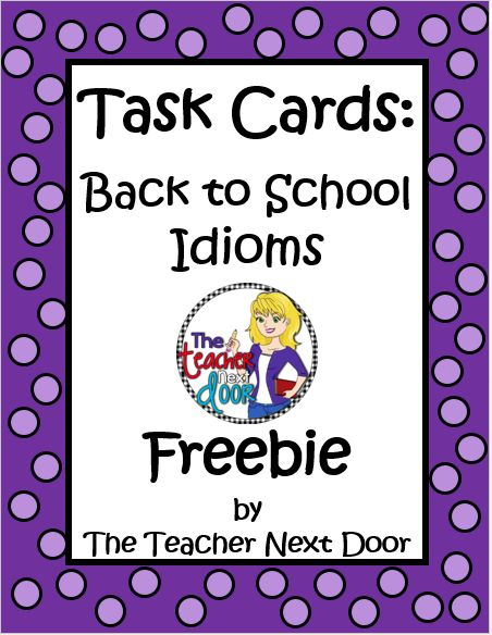 Freebie! Set of 32 Back to School Idioms. Perfect for Scoot, one on one, centers, fast finishers and ELLs.