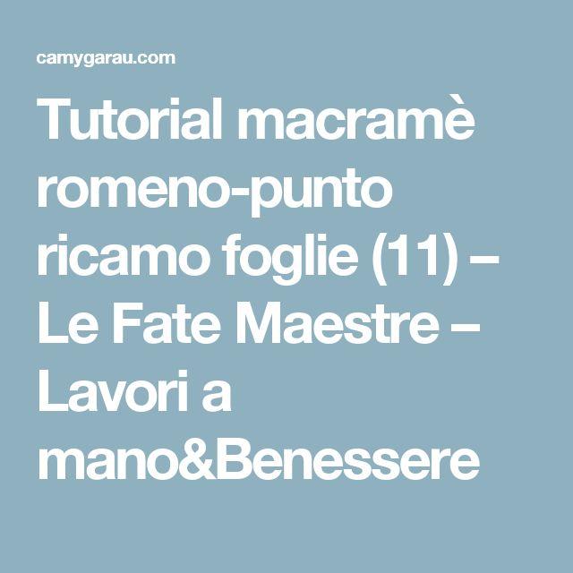 Tutorial macramè romeno-punto ricamo foglie (11) – Le Fate Maestre – Lavori a mano&Benessere