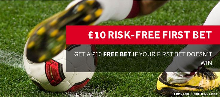 Get a £10 free bet if your first bet doesn't win!
