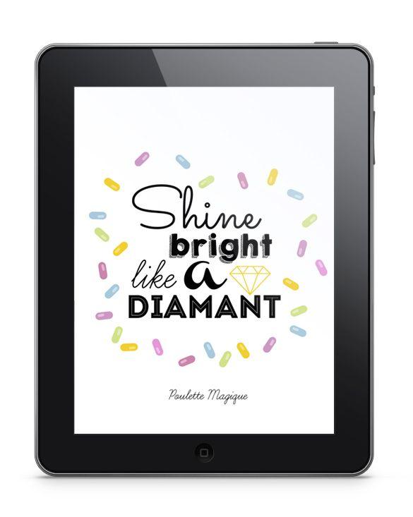 Shine bright like a diamant ! – Poulette Magique