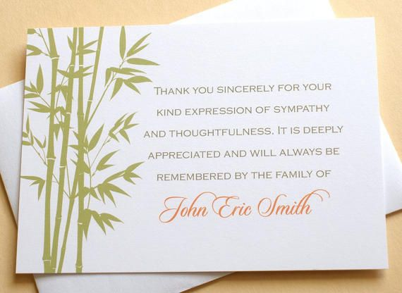 """Let me create a custom thank you sympathy card for you. The last thing on your mind when grieving is remembering to send out a thank you note to those who are there for you during that difficult time.   • HOW TO CUSTOMIZE YOUR CARD: After you click on ''Add to Cart"""" you will see a box on the bottom left side that says ''Add an optional note to seller'', please type in your loved ones name and any other instructions.   • The Bamboo tree is an olive green color with gray and orange type. •…"""