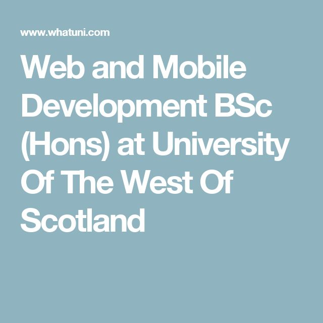 Web and Mobile Development BSc (Hons) at University Of The West Of Scotland