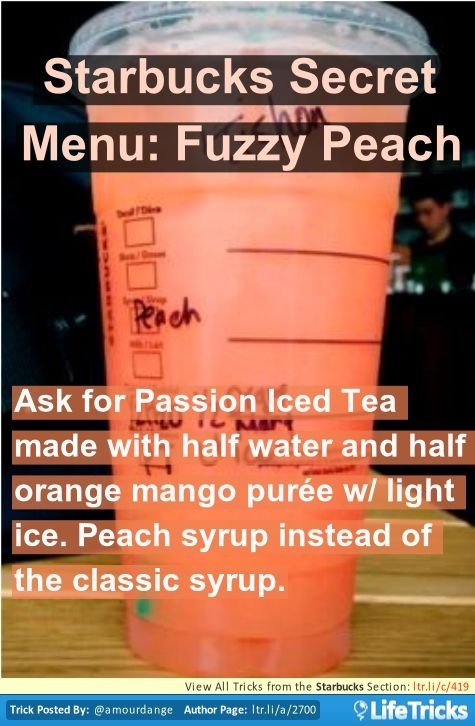 Starbucks Secret Menu: Fuzzy Peach