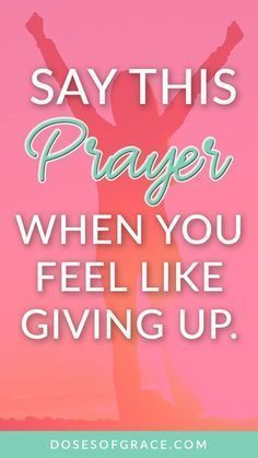 A prayer for when you feel like giving up | Prayer for strength | prayer for Stress | bible verse | Power of prayer | prayer tips | Blog posts for Christian women | #prayer #christianity