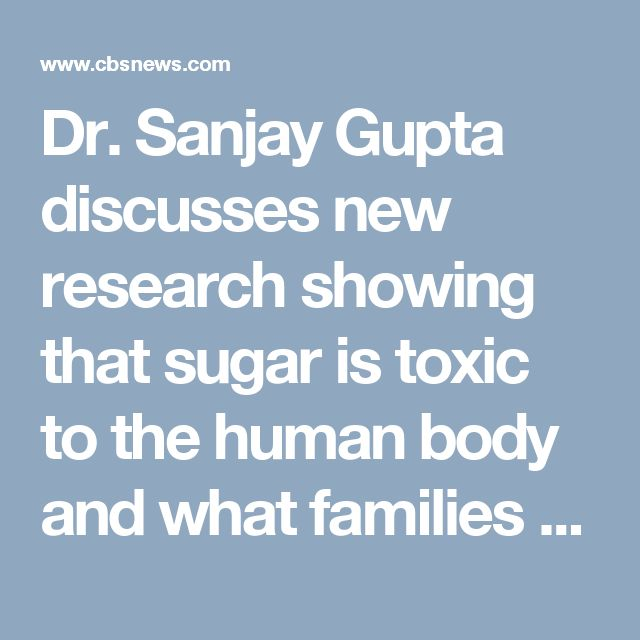 Dr. Sanjay Gupta discusses new research showing that sugar is toxic to the human body and what families can do about it
