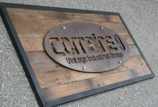 wood and steel industrial sign - Google Search