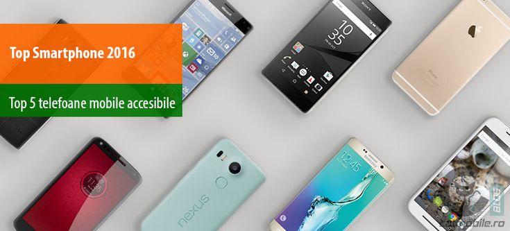 Top Smartphone 2016: top 5 telefoane mobile accesibile