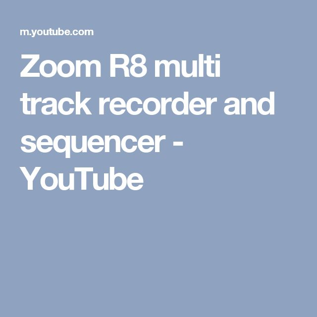 Zoom R8 multi track recorder and sequencer - YouTube