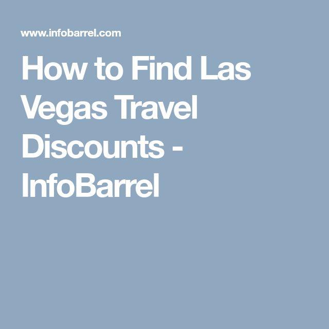 How to Find Las Vegas Travel Discounts - InfoBarrel