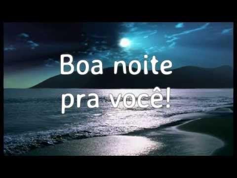 Mensagem de boa noite | Cantinho do Video