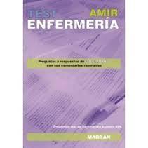 Academia de estudios MIR. AMIR Test enfermería : preguntas y respuestas con sus comentarios razonados. Madrid : Marbán, c2013.