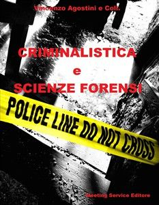 Criminalistica e Scienze Forensi