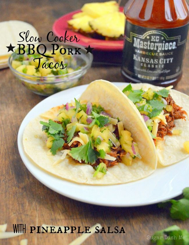 Slow Cooker BBQ Pork Tacos with Pineapple Salsa - Sugar Dish Me This recipe is SO easy! Rub pork with a little spice, cover with #KCMaterpiece and toss it in the crock pot! These tacos are amazing.