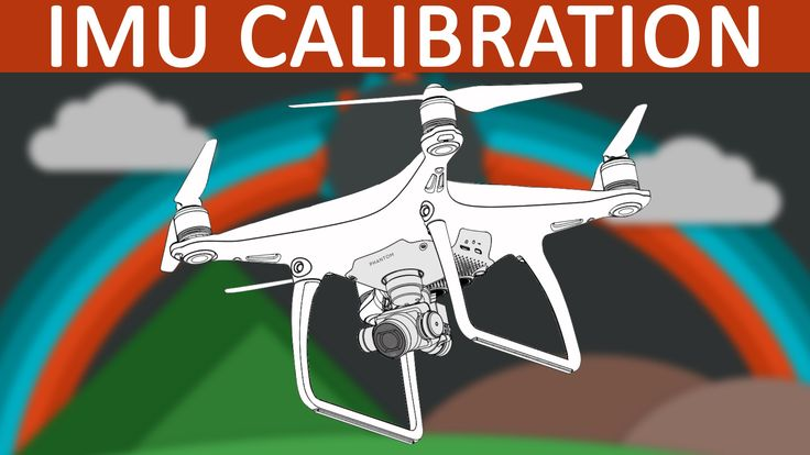 DJI Phantom 4 | When and how to calibrate the IMU - http://dronewithcamera.store/dji-phantom-4-when-and-how-to-calibrate-the-imu/
