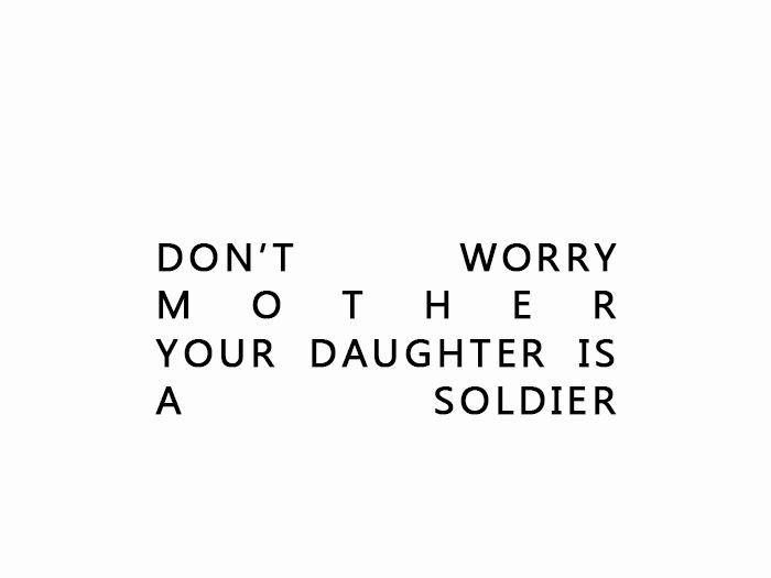 """""""No te preocupes Madre, tu hija es una guerrera."""""""