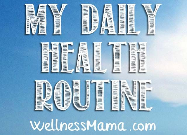 my daily health routine My Daily Health Routine **Not sure I could EVER be THIS dedicated, but I am going to try several of these recipes/tips!!**