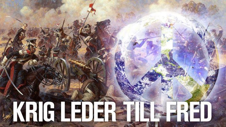 Krig blir till Fred