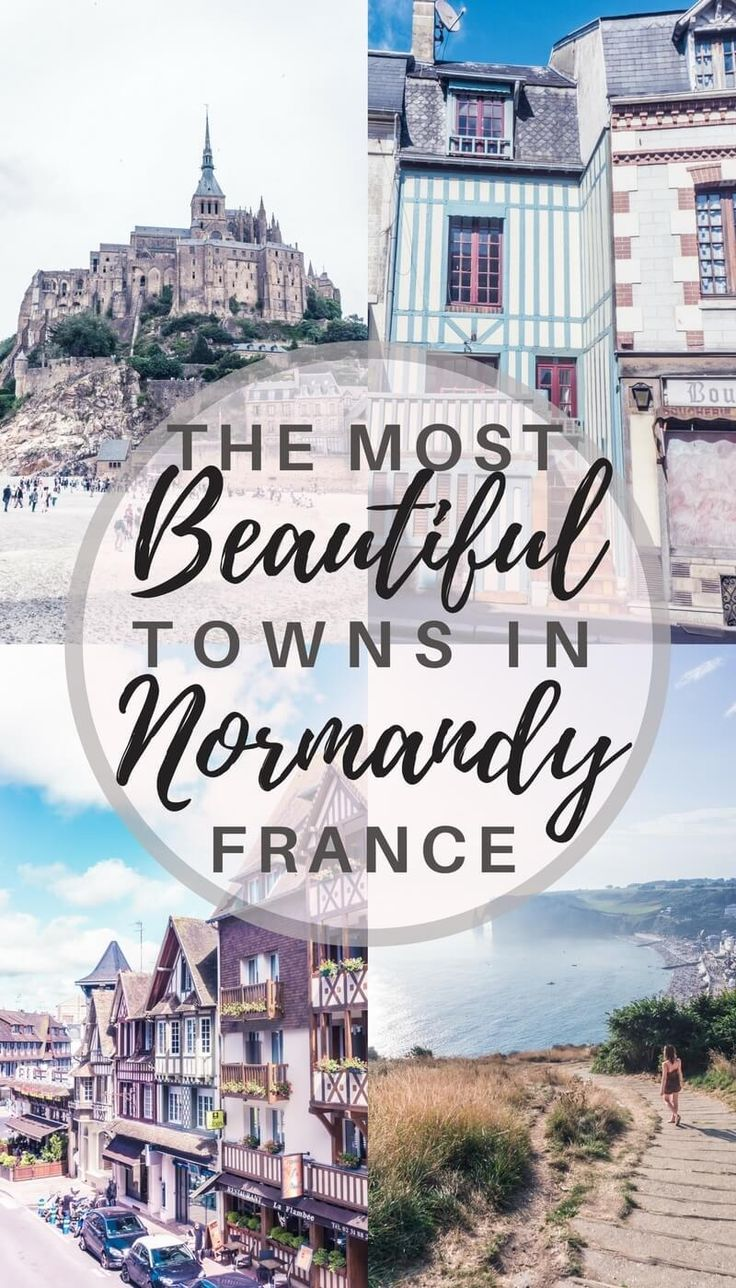 Most beautiful towns in Normandy, France: Towns, villages and cities in Northern France you won't want to miss!