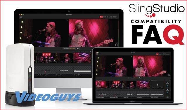 FAQ – Devices Compatible with SlingStudio Wireless, Multi-camera Broadcasting Platform