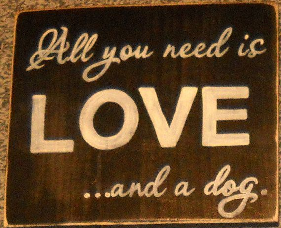 All You Need is LOVE and a Dog Primitive by shabbysignshoppe