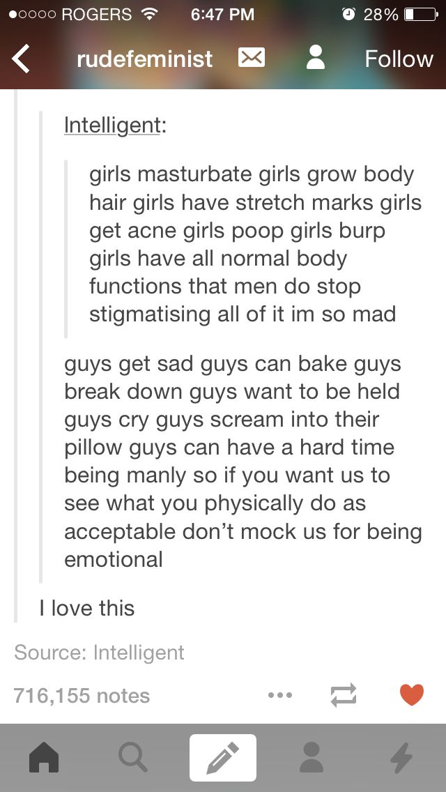 YES! Yes yes yes! Don't be jerks to girls for being human, but also don't be jerks to boys for being human! In fact, just don't be a jerk to anybody, okay?