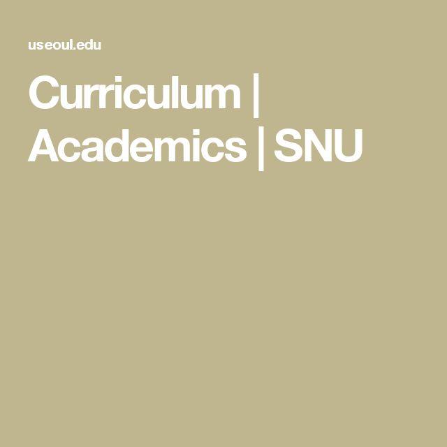 Curriculum | Academics | SNU