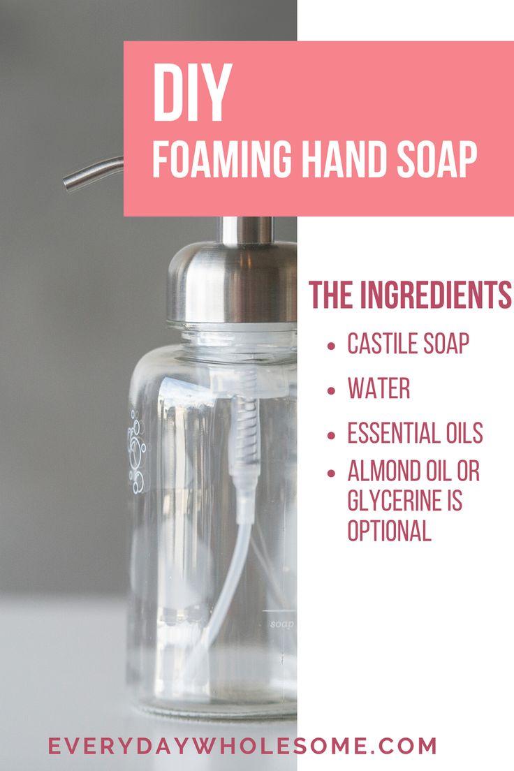 Homemade DIY foaming hand soap recipe using Castile soap