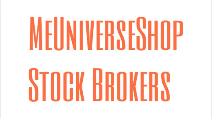 #Stockbrokers send your resume at webmaster@me-universe-shop.org and visit our website: MeUniverseShop