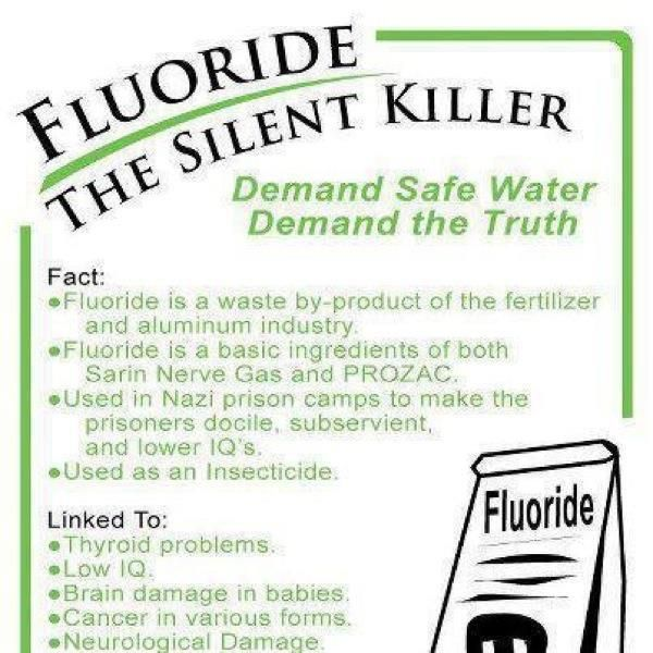Flouride - a silent killer...buy a water filter with reverse osmosis or purified water jugs.